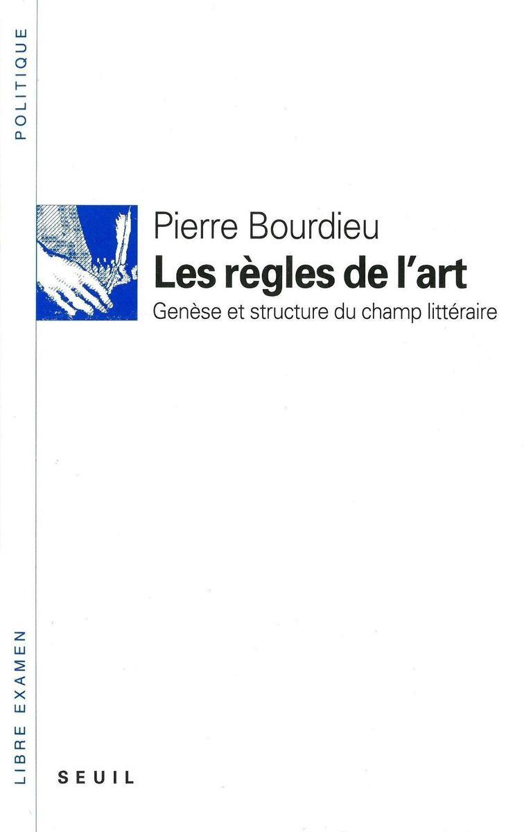 Dans Les Règles De L Art : règles, Bol.com, Règles, L'art., Genèse, Structure, Champ, Littéraire, (ebook),, Pierre, Bourdieu...
