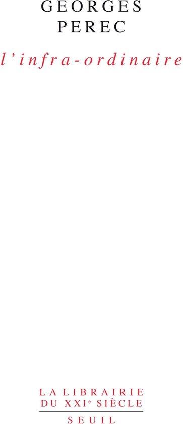 Georges Perec L Infra Ordinaire : georges, perec, infra, ordinaire, Bol.com, L'Infra-ordinaire, (ebook),, Georges, Perec, 9782021291537, Boeken
