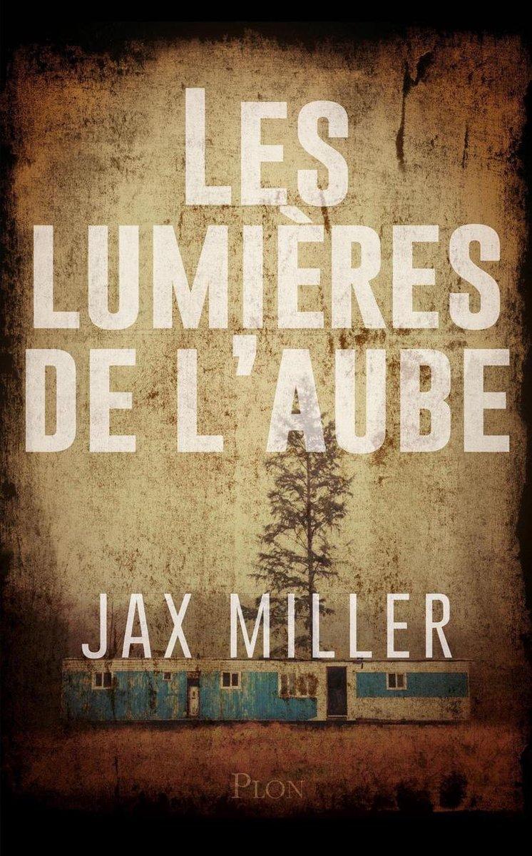 L'aube De La Nuit Epub : l'aube, Bol.com, Lumières, L'aube, (ebook),, Miller, 9782259282819, Boeken