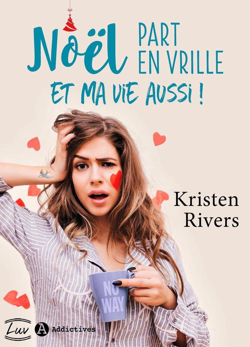 Les Noëls De Ma Vie : noëls, Bol.com, Noël, Vrille, Aussi, (ebook),, Kristen, Rivers, 9791025748022, Boeken