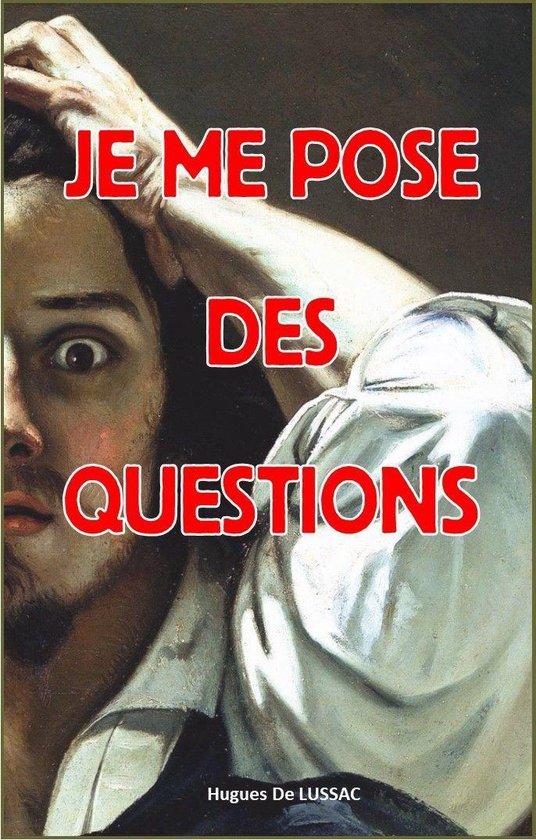 question que je me pose - English translation - Linguee