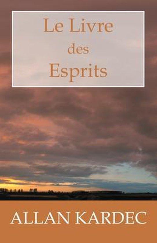 Le Livre Des Esprits Allan Kardec : livre, esprits, allan, kardec, Bol.com, Livre, Esprits,, Allan, Kardec, 9781450546638, Boeken