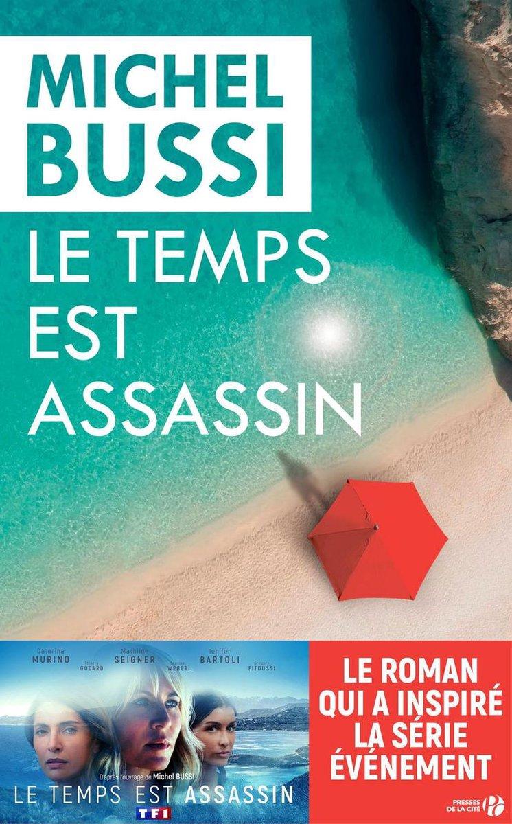 Le Temps Est Assassin Série : temps, assassin, série, Bol.com, Temps, Assassin, (ebook),, Michel, Bussi, 9782258136717, Boeken