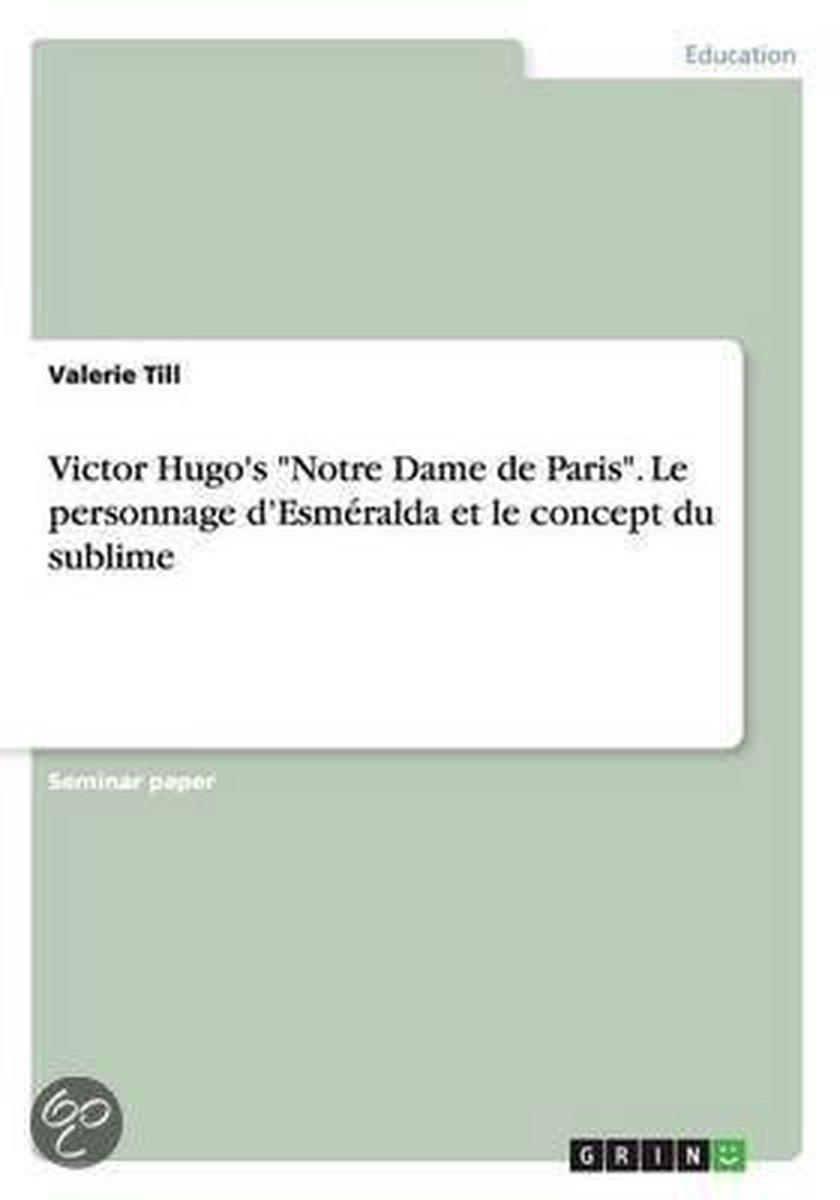 Personnage Notre Dame De Paris : personnage, notre, paris, Bol.com, Victor, Hugo's, Notre, Paris., Personnage, D'Esmeralda, Concept, Sublime...