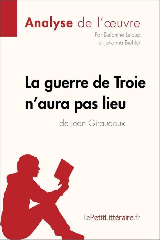 La Guerre De Troie N Aura Pas Lieu Analyse : guerre, troie, analyse, Bol.com, Guerre, Troie, N'aura, Giraudoux, (Analyse, L'oeuvre), (ebook),...