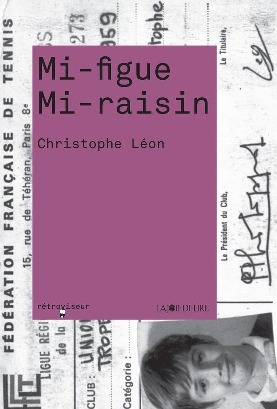 Mi-figue Mi-raisin : mi-figue, mi-raisin, Bol.com, Mi-figue, Mi-raisin, (ebook),, Christophe, Léon, 9782889089109, Boeken