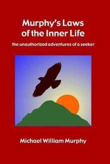 bol.com | Murphy's Laws of the Inner Life, Michael William Murphy |  9781312908925 | Boeken