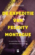 De Montague-kronieken 2 -   De expeditie van Felicity Montague