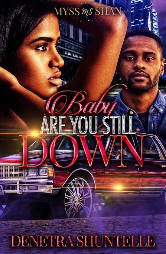 Baby Are You Down Down Down : Bol.com, Still, (ebook),, Denetra, Shuntelle, 9781386196570, Boeken