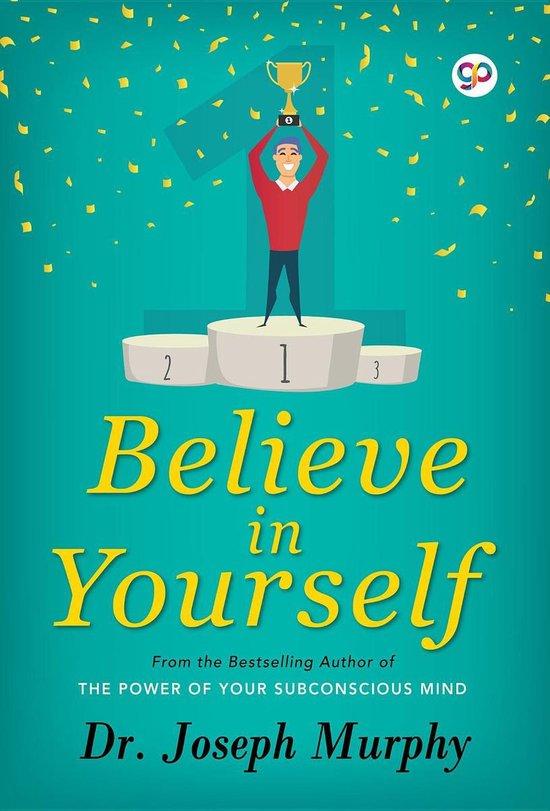 Believe In Yourself Images : believe, yourself, images, Bol.com, Believe, Yourself, (ebook),, Joseph, Murphy, 9789388118392, Boeken