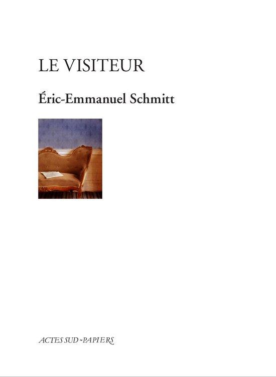 Le Visiteur Eric Emmanuel Schmitt : visiteur, emmanuel, schmitt, Bol.com, Visiteur, (ebook),, Eric-Emmanuel, Schmitt, 9782330138790, Boeken