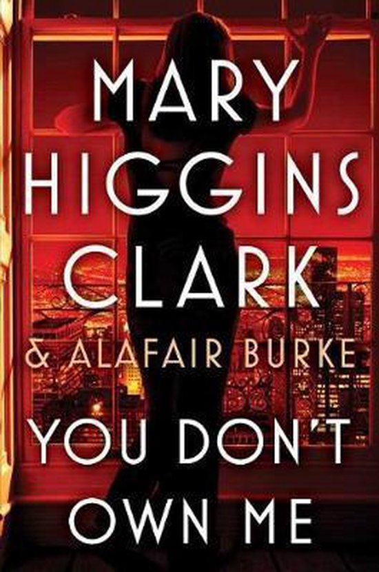 You Don't Own Me : don't, Bol.com, Don't, Higgins, Clark, 9781501171666, Boeken