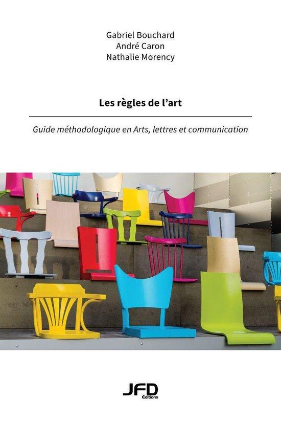 Dans Les Règles De L Art : règles, Bol.com, Règles, L'art, (ebook),, Gabriel, Bouchard, 1230002392004, Boeken
