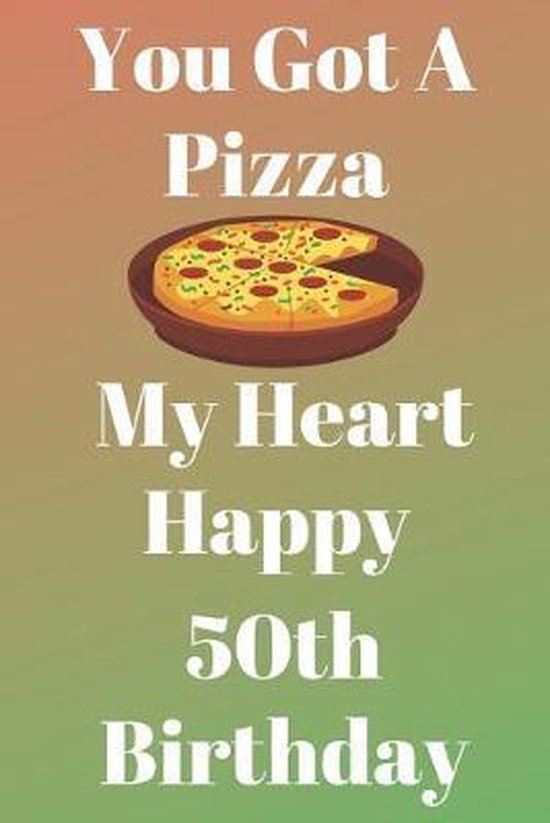Happy 50th Birthday Funny : happy, birthday, funny, Bol.com, Pizza, Heart, Happy, Birthday:, Funny, Heart...