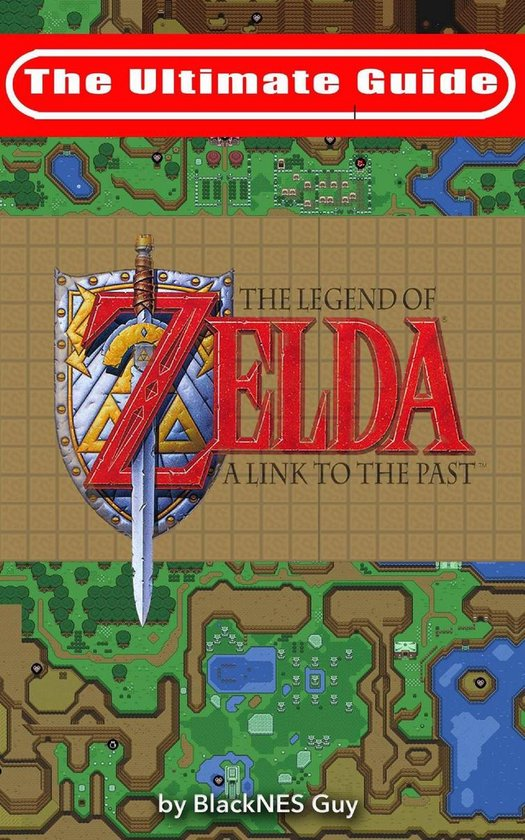 The Legend Of Zelda: A Link To The Past : legend, zelda:, Bol.com, Ultimate, Guide, Legend, Zelda, (ebook),, Blacknes