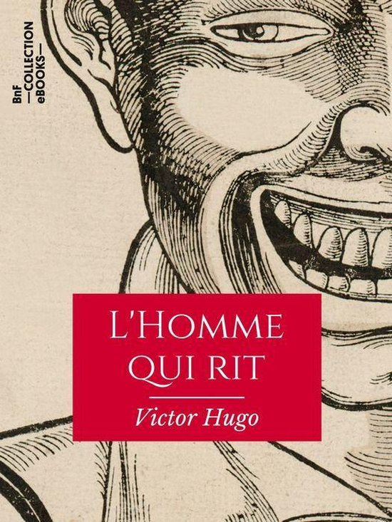 Victor Hugo L'homme Qui Rit : victor, l'homme, Bol.com, L'Homme, (ebook),, Victor, 9782346135561, Boeken