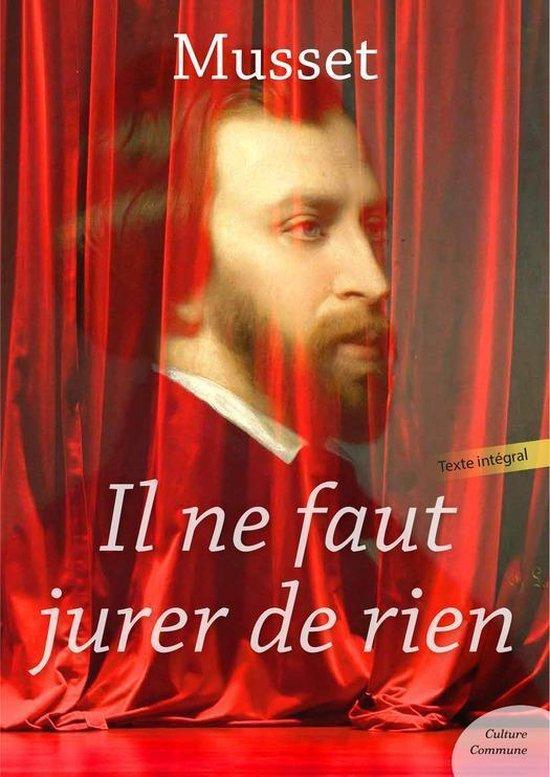Il Ne Faut Jurer De Rien ! : jurer, Bol.com, Jurer, (ebook),, Alfred, Musset, 9782363077448, Boeken