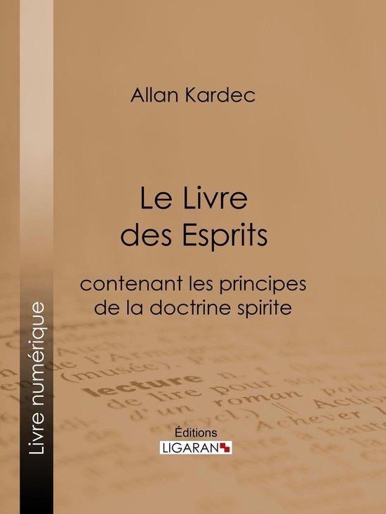Le Livre Des Esprits Allan Kardec : livre, esprits, allan, kardec, Bol.com, Livre, Esprits, (ebook),, Allan, Kardec, 9782335028911, Boeken