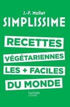 Simplissime : Dîners Chic Les + Faciles Du Monde : simplissime, dîners, faciles, monde, Bol.com, Simplissime, Dîners, (ebook),, Jean-François, Mallet, 9782011171849, Boeken