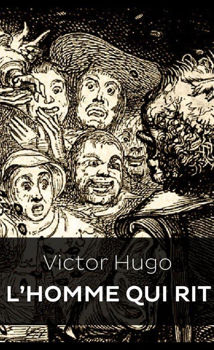 Victor Hugo L'homme Qui Rit : victor, l'homme, Bol.com, L'Homme, (ebook),, Victor, 1230004061267, Boeken
