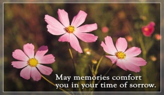 Memories Comfort You ECard Free Sympathy Greeting Cards