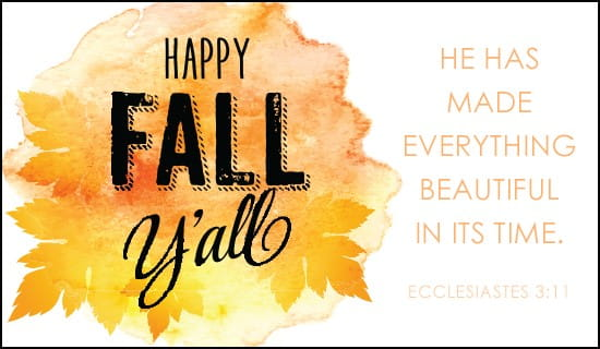 Its Fall Yall Wallpaper Happy Fall Y All Ecard Free Autumn Cards Online
