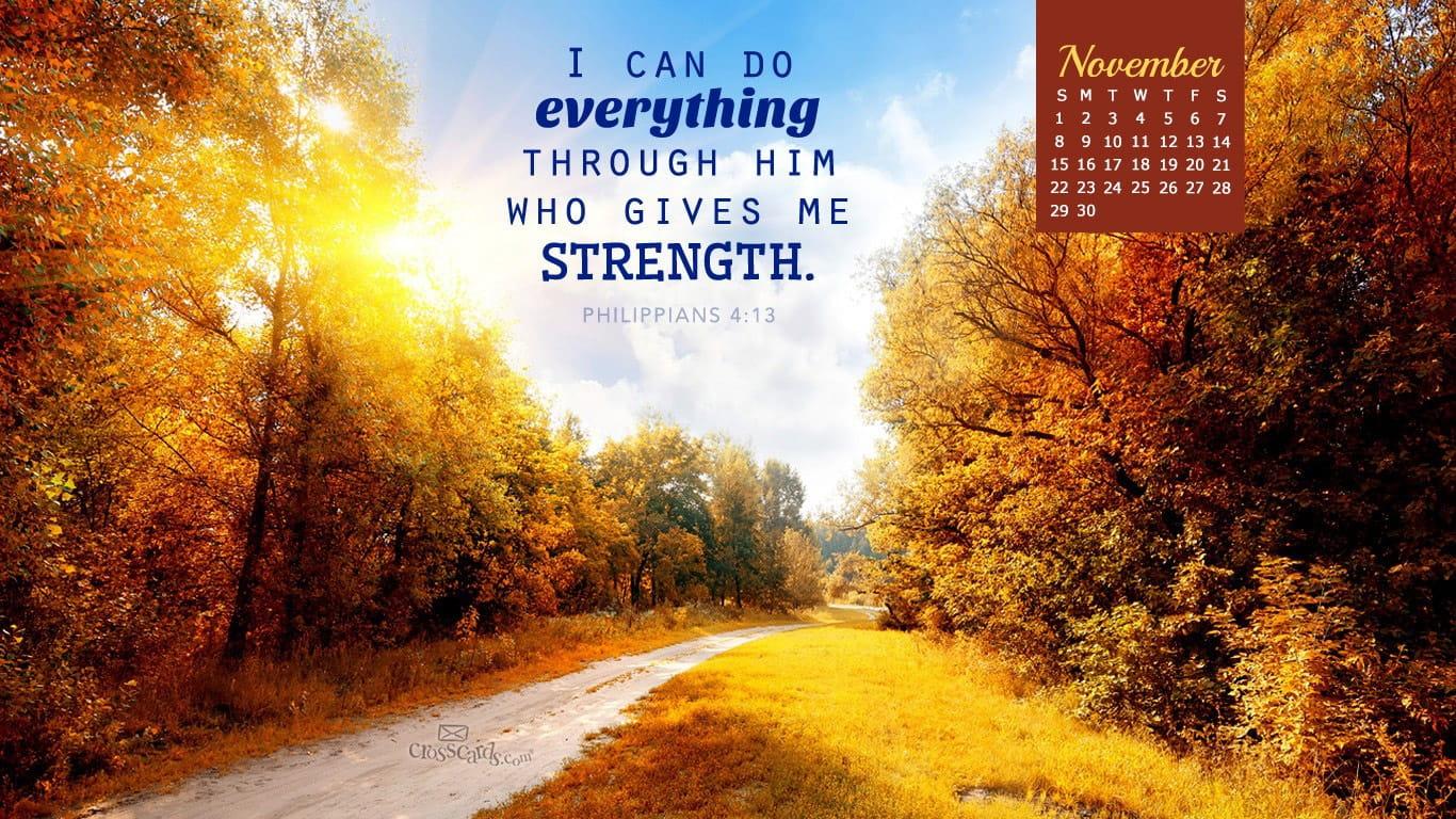 Fall Scripture Iphone Wallpaper November 2015 Philippians 4 13 Desktop Calendar Free