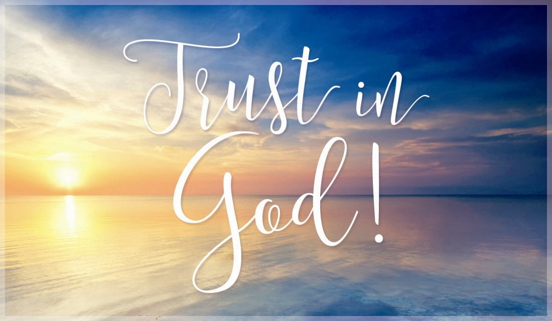 Free Trust In God ECard EMail Free Personalized Church