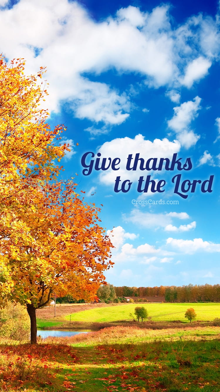 Fall Scripture Wallpaper October 2016 Give Thanks To The Lord Desktop Calendar