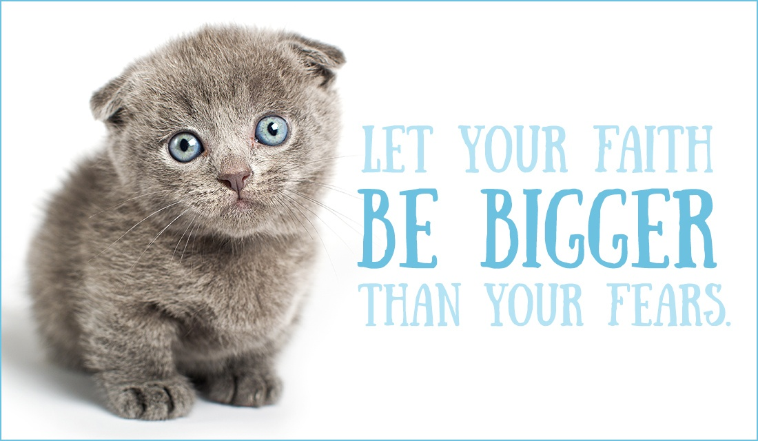 Free Let Your Faith Be Bigger Than Your Fear ECard EMail