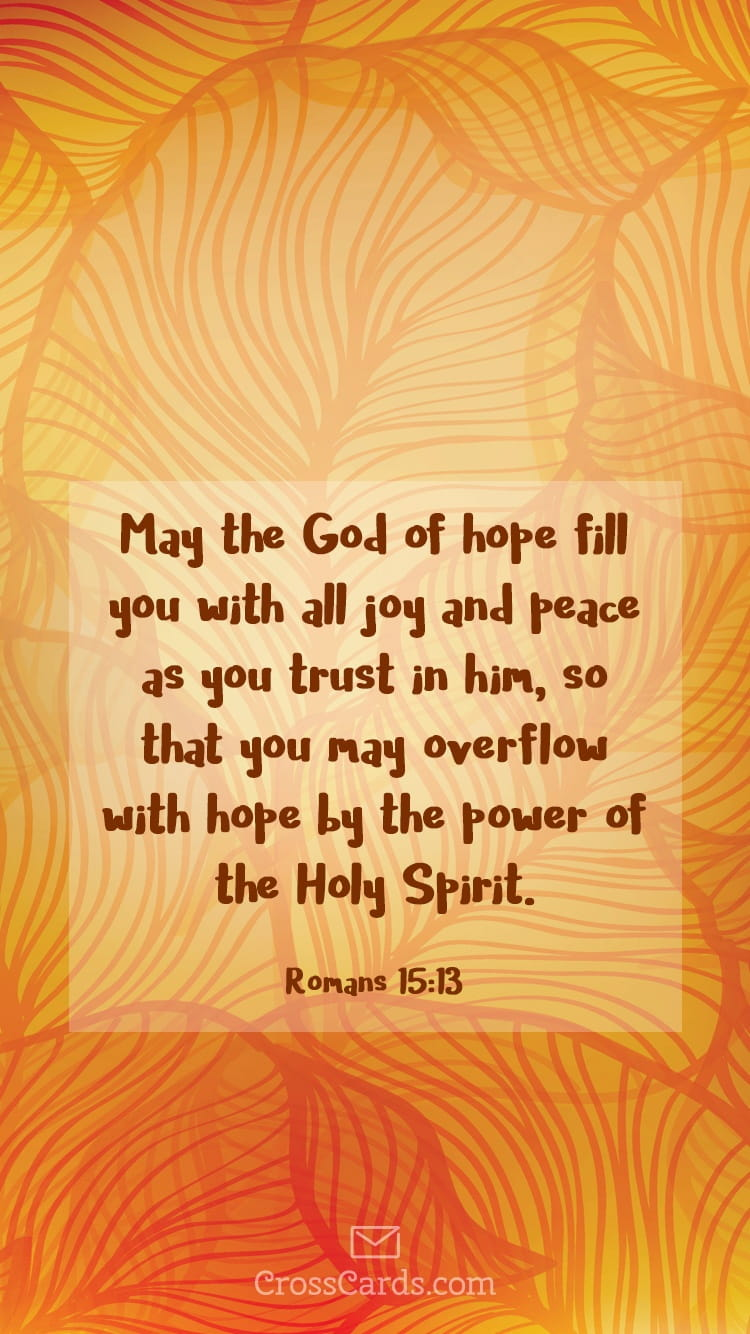 Fall Scripture Wallpaper Romans 15 13 Phone Wallpaper And Mobile Background