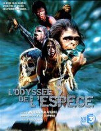 L Odyssee De L Espece : odyssee, espece, L'Odyssée, L'espèce, Documentaire, (2001), SensCritique