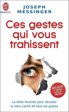 Ces Gestes Qui Vous Trahissent 2008 : gestes, trahissent, Livre, Gestes, Trahissent, (2008), SensCritique