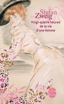 24 Heures Dans La Vie D'une Femme : heures, d'une, femme, Vingt-quatre, Heures, D'une, Femme, Stefan, Zweig