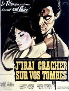 J Irai Cracher Sur Vos Tombes : cracher, tombes, J'irai, Cracher, Tombes, (1959), SensCritique