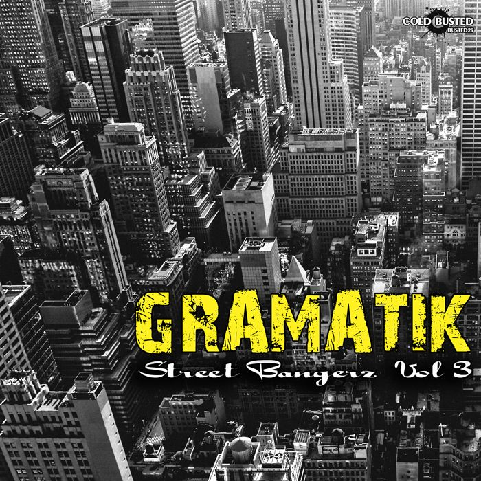 Street Bangerz, Volume 3  Gramatik Senscritique