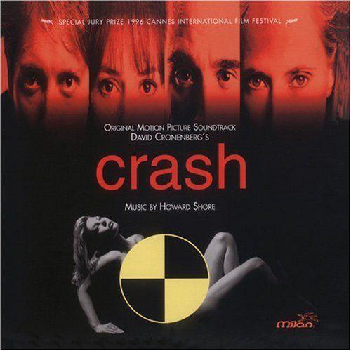Crash (OST) - Howard Shore - SensCritique