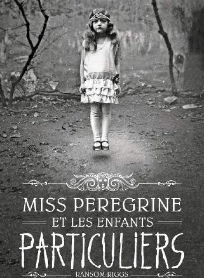 Miss Peregrine et les enfants particuliers, tome 1