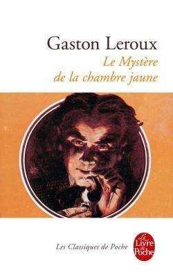 Le Mystre de la chambre jaune  Gaston Leroux  SensCritique