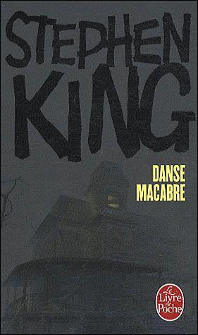 Danse Macabre (recueil) : danse, macabre, (recueil), Danse, Macabre, Stephen, SensCritique