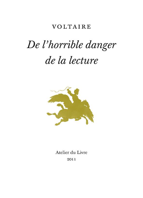 Voltaire De L Horrible Danger De La Lecture : voltaire, horrible, danger, lecture, L'horrible, Danger, Lecture, Voltaire, SensCritique