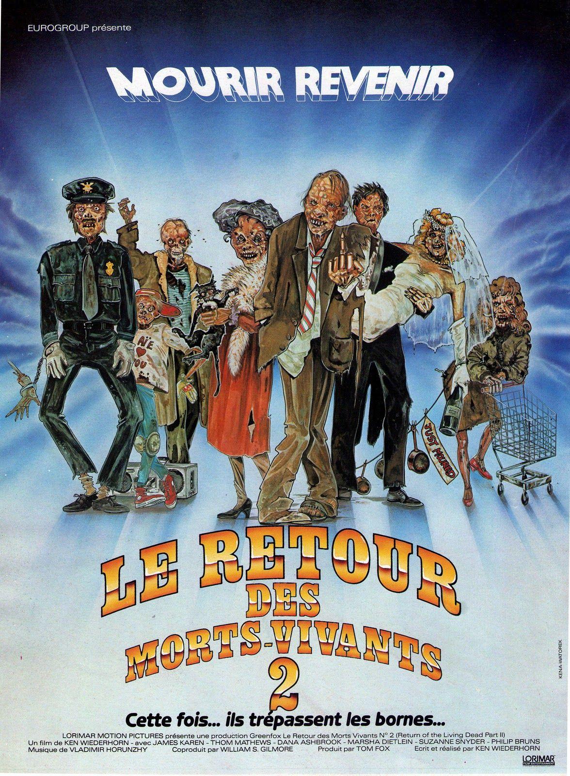 Le Retour Des Morts-vivants 2 : retour, morts-vivants, Retour, Morts-vivants, (1988), SensCritique