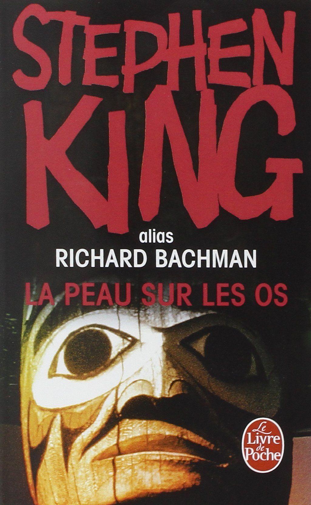 La Peau Sur Les Os Film : Richard, Bachman, (Stephen, King), Stephen