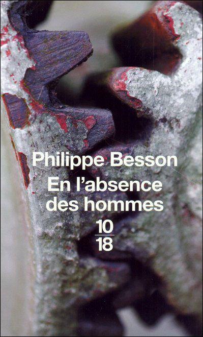 En L Absence Des Hommes : absence, hommes, L'absence, Hommes, Philippe, Besson, SensCritique
