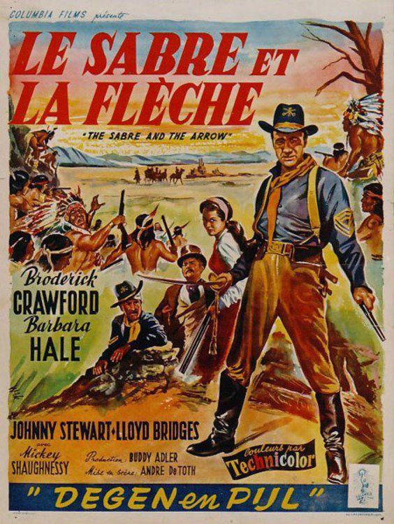 Le Sabre Et La Flèche : sabre, flèche, Sabre, Flèche, (1953), SensCritique