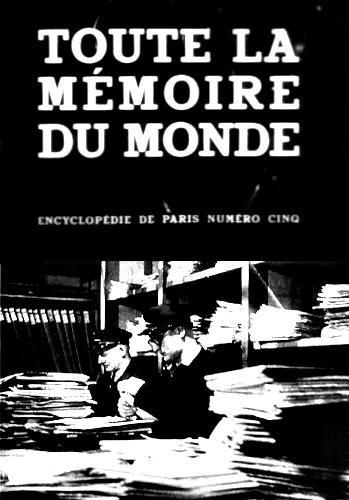 Toute La Mémoire Du Monde : toute, mémoire, monde, Toute, Mémoire, Monde, Documentaire, (1956), SensCritique