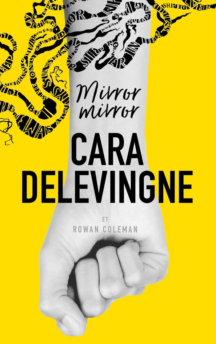 Mirror mirror de Cara Delevingne