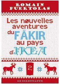 Les Nouvelles Aventures Du Fakir Au Pays D'ikea : nouvelles, aventures, fakir, d'ikea, Nouvelles, Aventures, Fakir, D'Ikea, SensCritique
