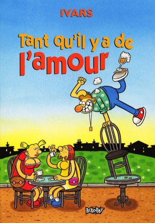 Tant Qu'il Y Aura De L'amour : qu'il, l'amour, Qu'il, L'amour, Éric, Ivars, SensCritique