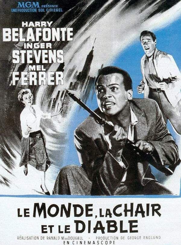 Le Monde, La Chair Et Le Diable : monde,, chair, diable, Monde,, Chair, Diable, (1959), SensCritique